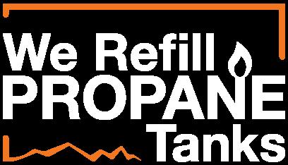 We Refill Propane Tanks