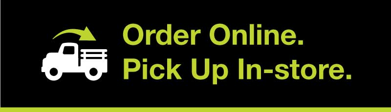 Let Us Do the Heavy Lifting. Order Online. Pick Up In-store.