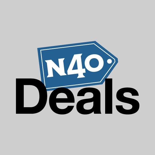 N40 Deals - Check it out!